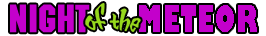 Night of the Meteor Logo